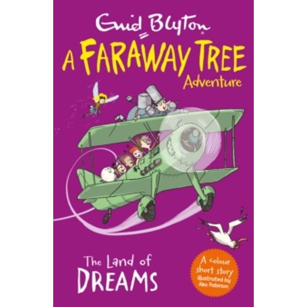 The Land of Dreams : A Faraway Tree Adventure