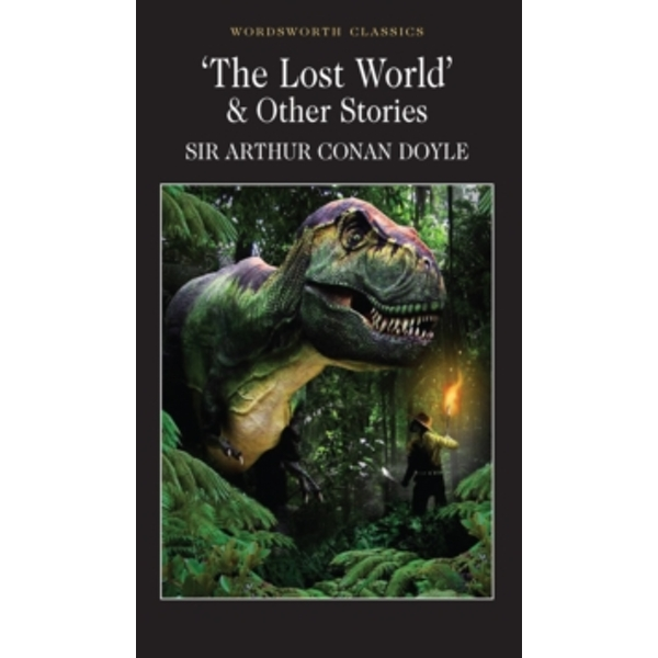 The Lost World and Other Stories by Sir Arthur Conan Doyle (Paperback, 1995)