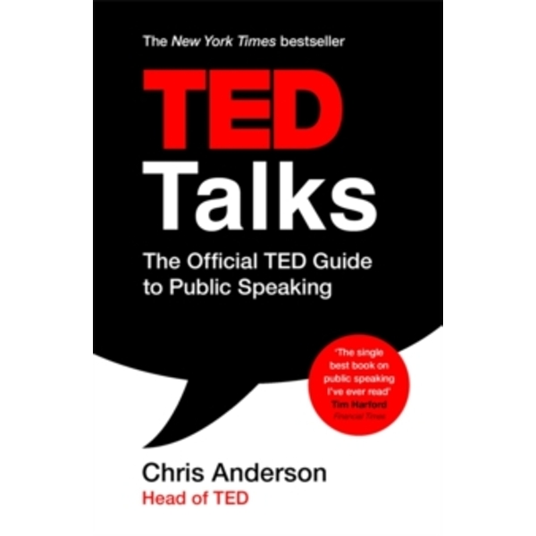 TED Talks : The official TED guide to public speaking (Paperback, 2018)