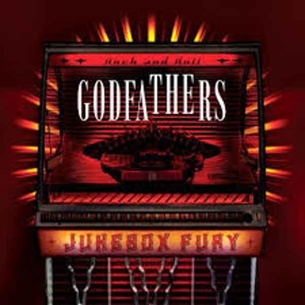 Godfathers – Jukebox Fury Limited Edition Red Vinyl