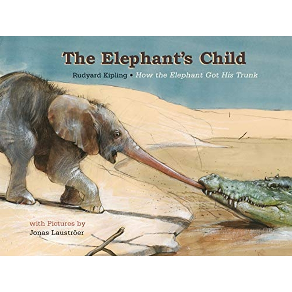 The Elephant's Child  Hardback 2018