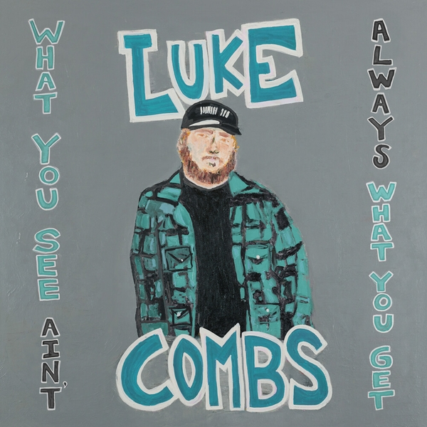 Luke Combs - What You See Ain't Always What You Get Vinyl
