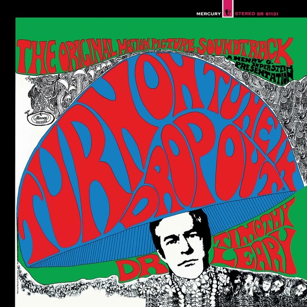 Dr. Timothy Leary - Turn On, Tune In, Drop Out (The Original Motion Picture Soundtrack) Vinyl