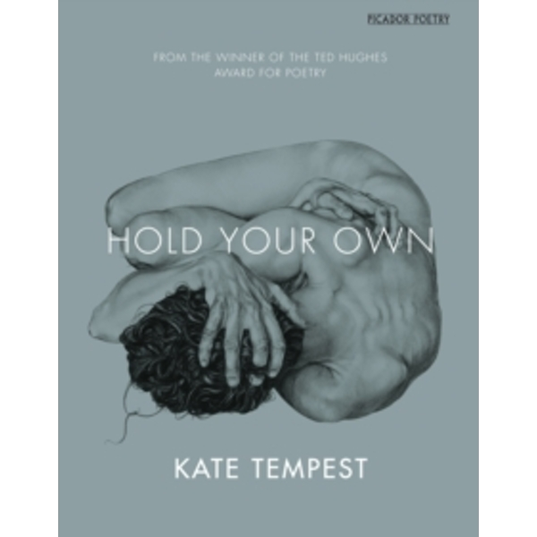 Hold Your Own by Kate Tempest (Paperback, 2014)