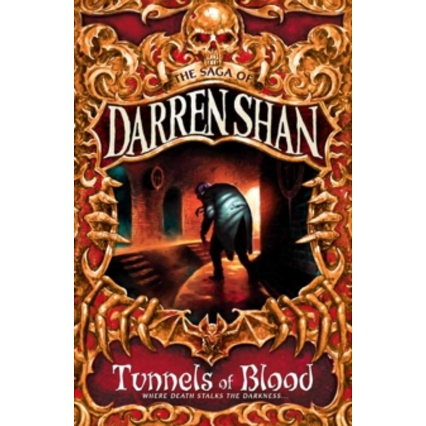 Tunnels of Blood (The Saga of Darren Shan, Book 3) by Darren Shan (Paperback, 2000)