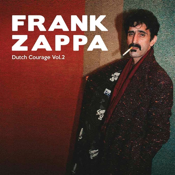 Frank Zappa & the Mothers of I - Dutch Courage Vinyl