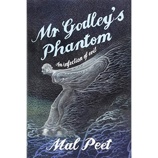 Mr Godley's Phantom  Hardback 2018