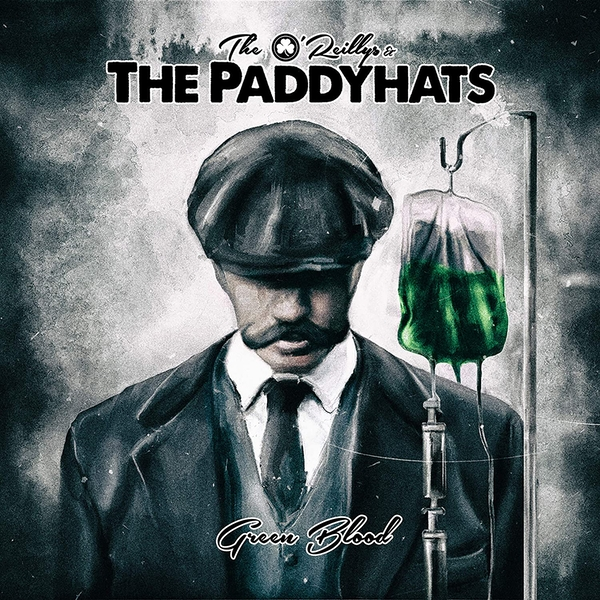 O'Reillys And The Paddyhats - Green Blood Vinyl