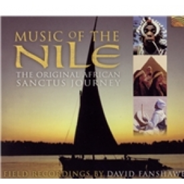David Fanshawe Music Of The Nile Field Recordings By David Fanshawe CD