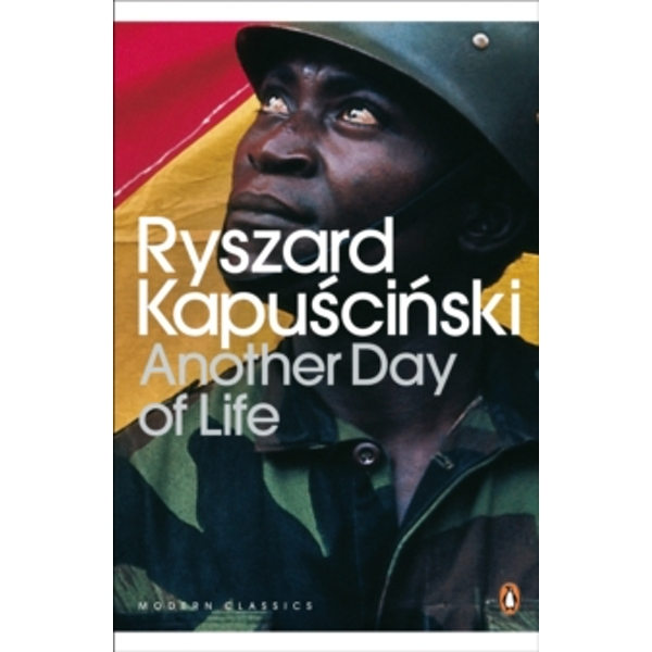Another Day of Life by Ryszard Kapuscinski (Paperback, 2001)