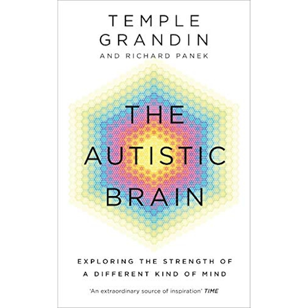 The Autistic Brain by Temple Grandin, Richard Panek (Paperback, 2014)