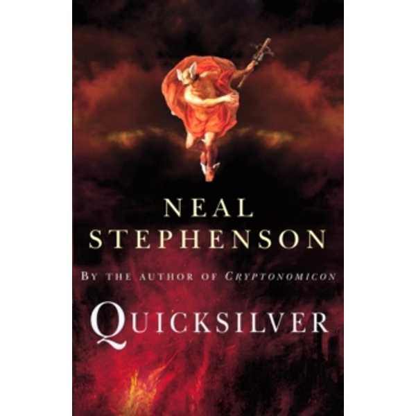 Quicksilver by Neal Stephenson (Paperback, 2004)