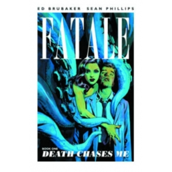 Fatale Volume 1: Death Chases Me TP