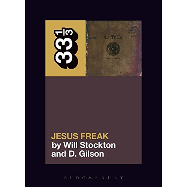 dc Talk's Jesus Freak  2018 Paperback / softback