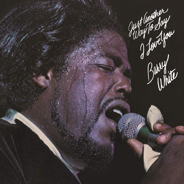 Barry White - Just Another Way To Say I Love You Vinyl