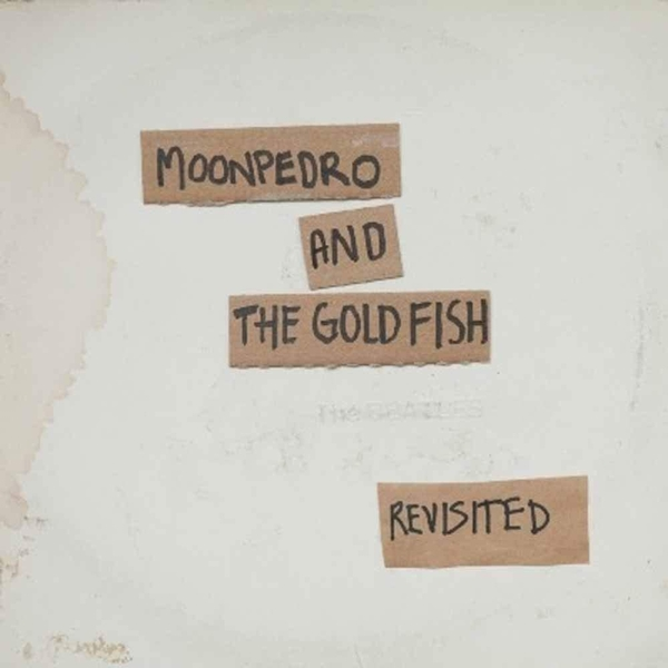Moonpedro & The Goldfish - The Beatles Revisited Vinyl