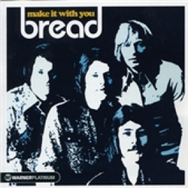 Bread Make It With You The Platinum Collection CD