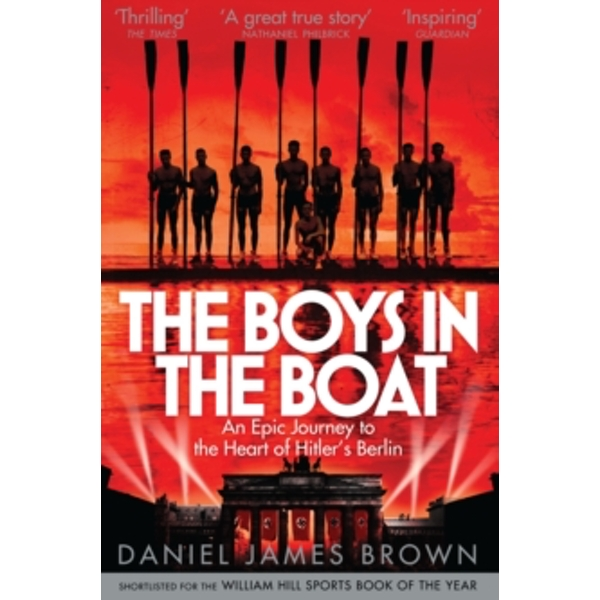 The Boys in the Boat by Daniel James Brown (Paperback, 2014)
