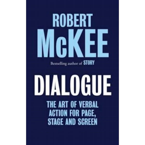 Dialogue by Robert McKee (Hardback, 2016)
