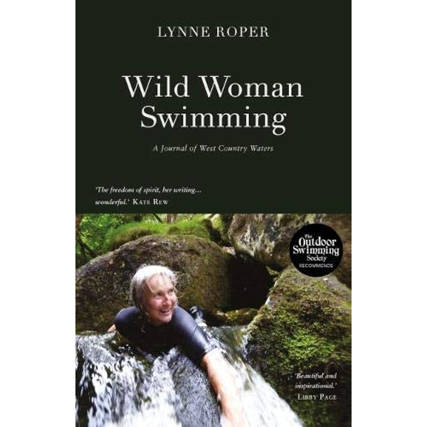 Wild Woman Swimming A Journal of West Country Waters Paperback / softback 2018