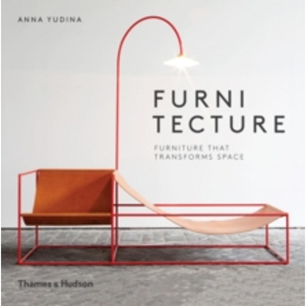 Furnitecture : Furniture That Transforms Space