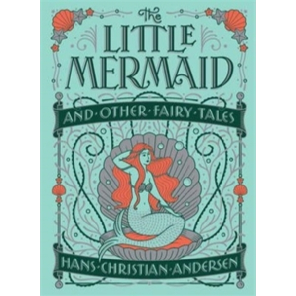 Little Mermaid and Other Fairy Tales (Barnes & Noble Children's Leatherbound Classics)