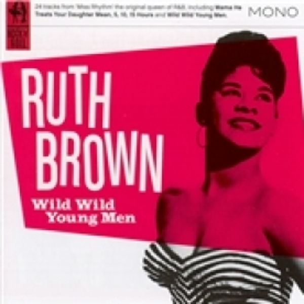 Ruth Brown Wild Wild Young Men CD