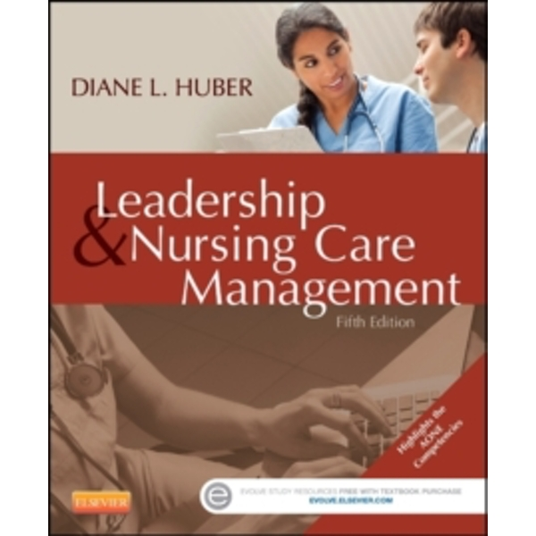 Leadership and Nursing Care Management by Diane Huber (Paperback, 2013)