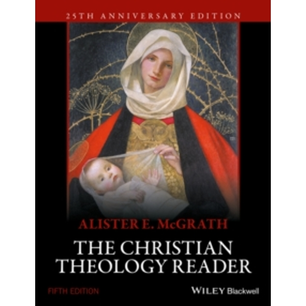 The Christian Theology Reader by Alister E. McGrath (Paperback, 2016)