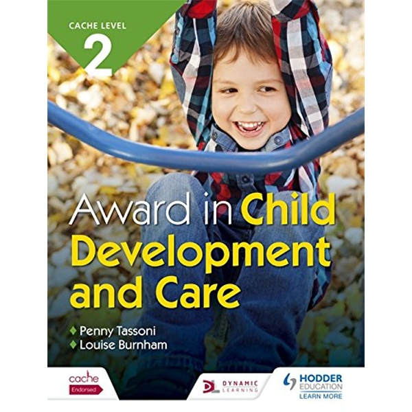 CACHE Level 2 Award in Child Development and Care by Penny Tassoni, Louise Burnham (Paperback, 2017)