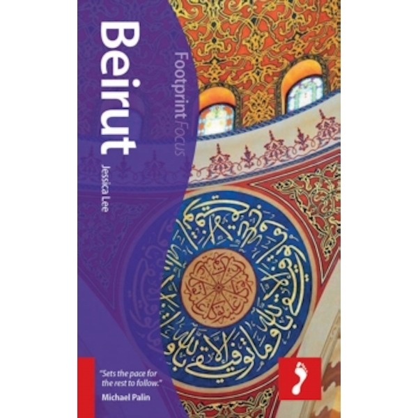 Beirut Footprint Focus Guide: Includes Baalbek, Byblos, Chouf Mountains, Mount Lebanon by Jessica Lee (Paperback, 2014)