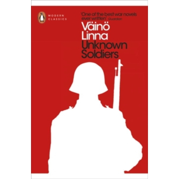 Unknown Soldiers by Vaino Linna (Paperback, 2016)