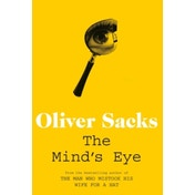The Mind's Eye by Oliver Sacks (Paperback, 2011)