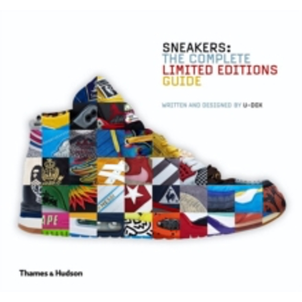 Sneakers: The Complete Limited Editions Guide by U-Dox (Hardback, 2014)