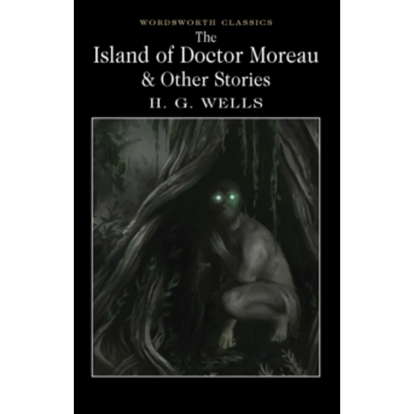 The Island of Doctor Moreau and Other Stories by H. G. Wells (Paperback, 2017)
