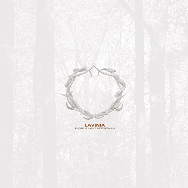 Lavinia - There Is Light Between Us Vinyl