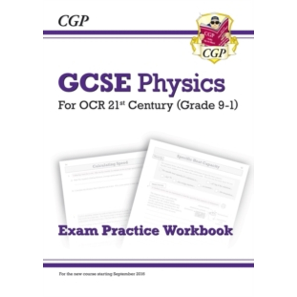 New Grade 9-1 GCSE Physics: OCR 21st Century Exam Practice Workbook by CGP Books (Paperback, 2016)