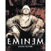 Angry Blonde by Eminem (Paperback, 2002)