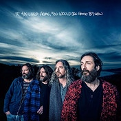 Chris Robinson Brotherhood - If You Lived Here, You Would Be Home By Now Vinyl