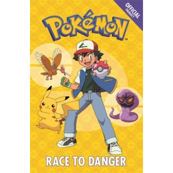 The Official Pokemon Fiction: Race to Danger : Book 5