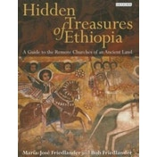Hidden Treasures of Ethiopia : A Guide to the Remote Churches of an Ancient Land