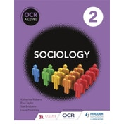 OCR Sociology for A Level Book 2 by Sandra Latham, Laura Pountney, Max Kay, Nigel Wooldridge, Katherine Roberts, Fionnuala Swann, Paul Taylor, Louise Ellerby-Jones, Sue Brisbane (Paperback, 2