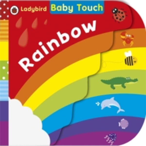 Baby Touch: Rainbow by Penguin Books Ltd (Board book, 2013)
