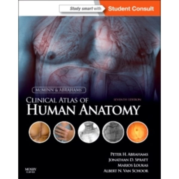 McMinn and Abrahams' Clinical Atlas of Human Anatomy : with STUDENT CONSULT Online Access