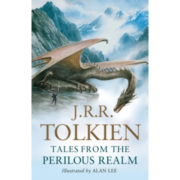 Tales from the Perilous Realm : Roverandom and Other Classic Faery Stories