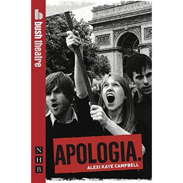 Apologia by Alexi Kaye Campbell (Paperback, 2009)