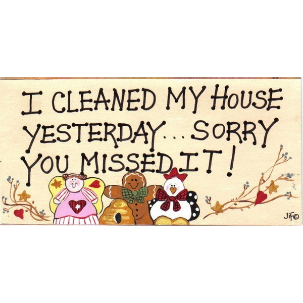 I Cleaned My House Yesterday Smiley Sign Pack Of 12