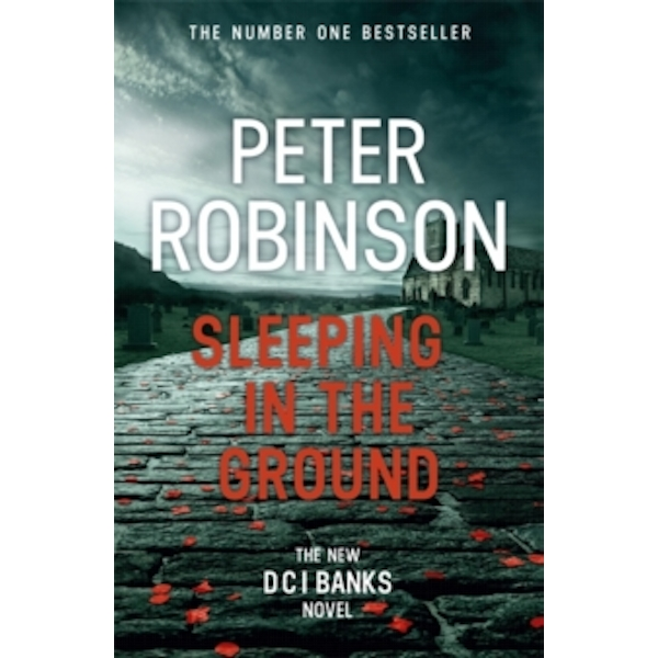 Sleeping in the Ground : DCI Banks 24