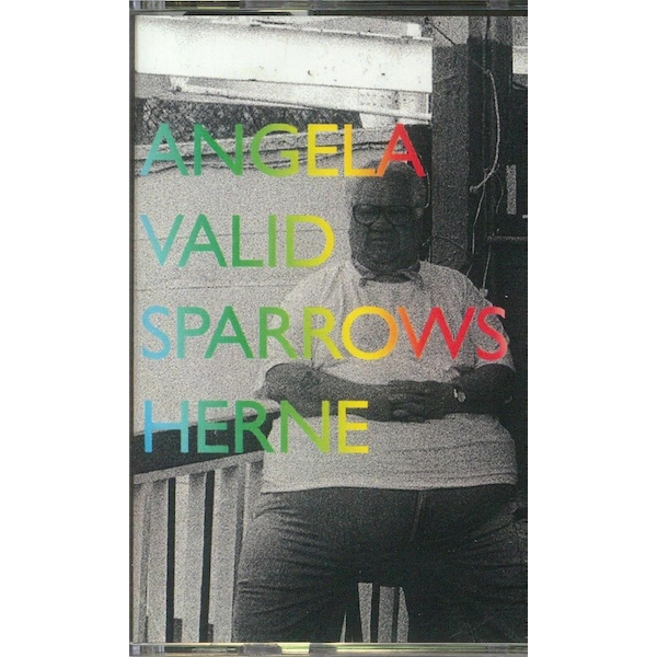 Angela Valid / Sparrows Herne ‎- Valid Sparrows Cassette