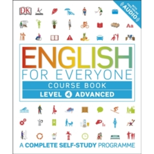 English for Everyone Course Book Level 4 Advanced: A Complete Self-Study Programme by DK (Paperback, 2016)
